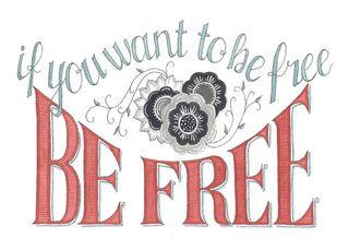 5x7 Be Free